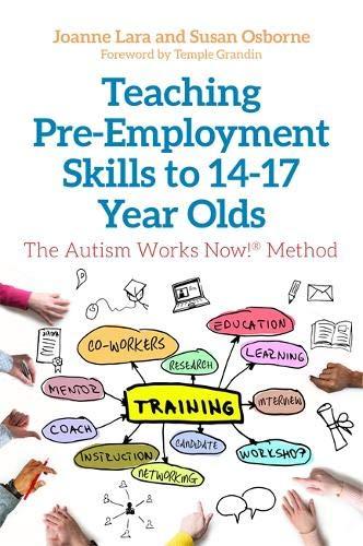 Teaching Pre-Employment Skills to 14-17-Year-Olds por Joanne Lara