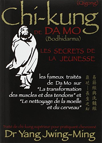 Chi-kung de Da Mo : Les secrets de la jeunesse