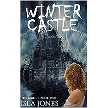 Winter Castle (The Plague Book 3)