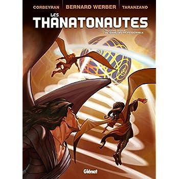 Les Thanatonautes - Tome 03: Le Temps des professionnels