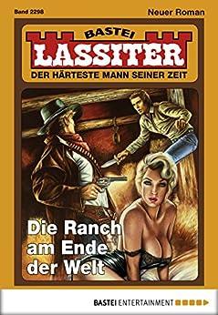 Lassiter - Folge 2298: Die Ranch am Ende der Welt