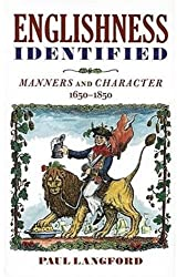 Englishness Identified: Manners and Character 1650-1850