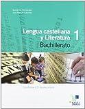 Lengua castellana y Literatura 1º Bachillerato: Lengua castellana 2 Bachillerato. Libro del alumno - 9788497787369