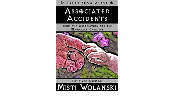 Associated Accidents (Tales from Aleyi: from AMaC)