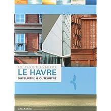 Le Havre, en pleine lumière