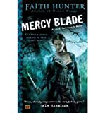 (Mercy Blade) By Faith Hunter (Author) Paperback on (Apr , 2011)