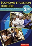 Economie et gestion-hôtelière 2de sthr : Livre de l'élève