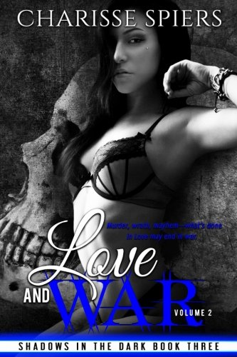 Love and War: Volume Two: Volume 3 (Shadows in the Dark)