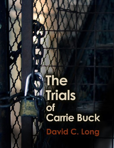 The Trials of Carrie Buck (English Edition) (Bell Buck V)