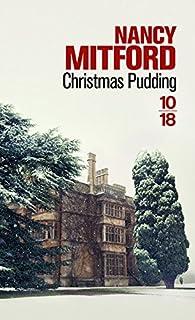 Christmas Pudding par Nancy Mitford