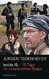 'Inside IS - 10 Tage im 'Islamischen Staat'' von Jürgen Todenhöfer