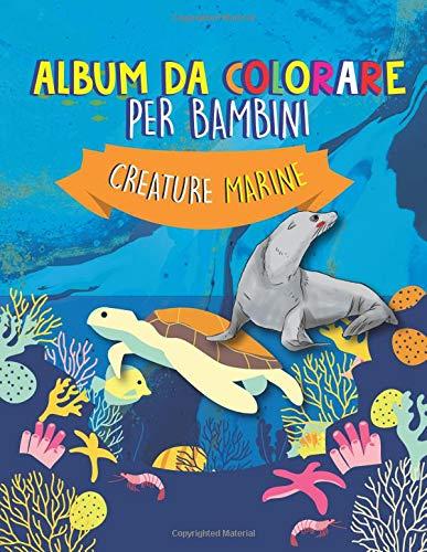 Album Da Colorare Per Bambini: Creature Marine