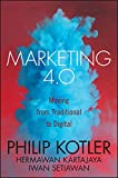 Marketing 4.0: Moving from Traditional to Digital (English Edition)