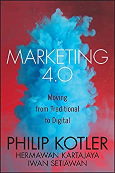 Marketing 4.0: Moving from Traditional to Digital (English Edition) de [Kotler,