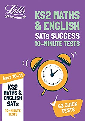 KS2 Maths and English SATs Age 10-11: 10-Minute Tests: 2019 tests (Letts KS2 SATs Success) from Letts