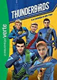 Thunderbirds, Tome 1 : La ceinture de feu