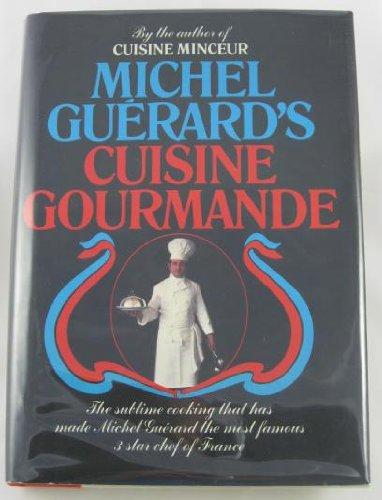 Michel Guerard's Cuisine Gourmande