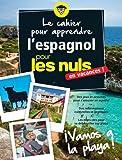 Cahier de vacances pour les Nuls : ¡Vamos a la playa! nouvelle édition...