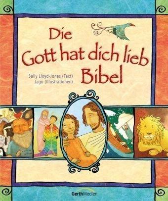 Die Gott hat dich lieb Bibel von Sally Lloyd Jones (September 2009) Gebundene Ausgabe