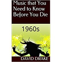 Music that You Need to Know Before You Die: 1960s (English Edition)