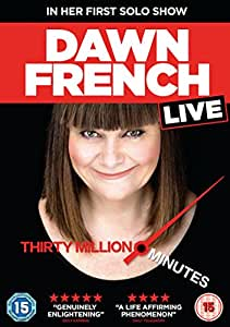 Dawn French Live: Thirty Million Minutes [DVD] [2017]