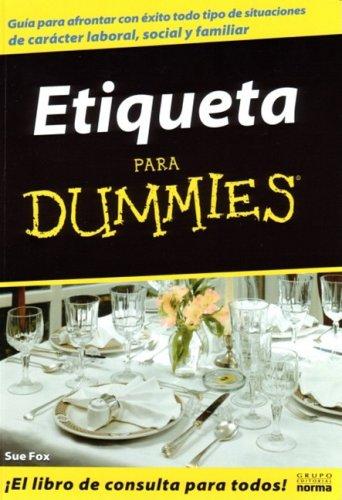 Etiqueta Para Dummies por Sue Fox