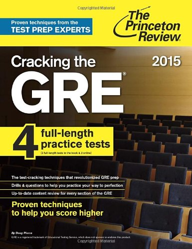 Cracking The Gre With 4 Practice Tests, 2017 Edition (Princeton Review) por Princeton Review
