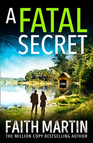 A Fatal Secret: An absolutely gripping cozy mystery novel perfect for crime thriller fans (Ryder and Loveday, Book 4)