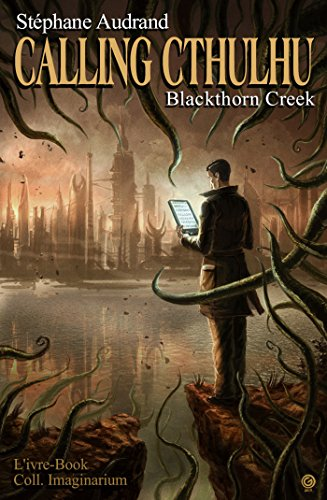 Calling Cthulhu - Blackthorn Creek