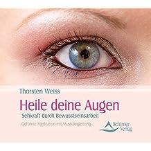 Heile deine Augen