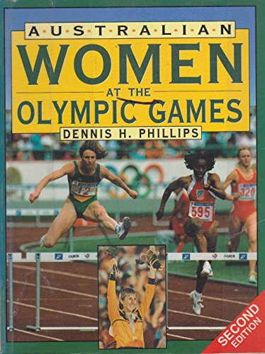 Australian Women at the Olympic Games por Dennis H. Phillips