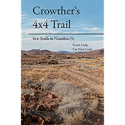 Crowther S 4x4 Trail 4x4 Trails In Namibia 5 Pdf Download Dudleylaurentius