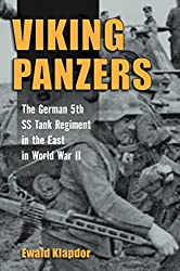 Viking Panzers: The German 5th SS Tank Regiment in the East in World War II