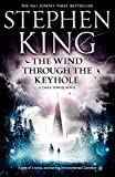 The Wind through the Keyhole: A Dark Tower Novel (Dark Tower - Old Edition)