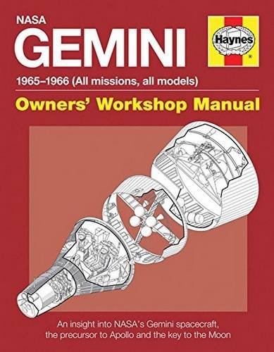 NASA Gemini Owners' Workshop Manual: 1965 - 1966 (All Missions, All Models)