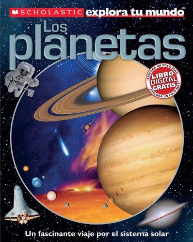 scholastic-explora-tu-mundo-los-planetas-spanish-language-edition-of-scholastic-discover-more-planet