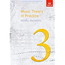 Music Theory in Practice Model Answers, Grade 3 (Music Theory in Practice (ABRSM))