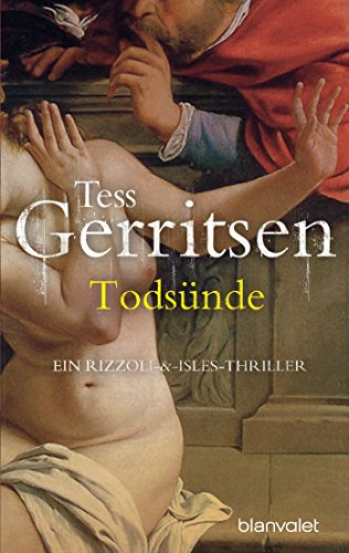 Todsünde: Roman (Rizzoli-&-Isles-Thriller 3) von [Gerritsen, Tess]