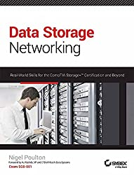 Data Storage Networking: Real-World Skills for The Comptia Storage+ Certification and Beyond (SYBEX)