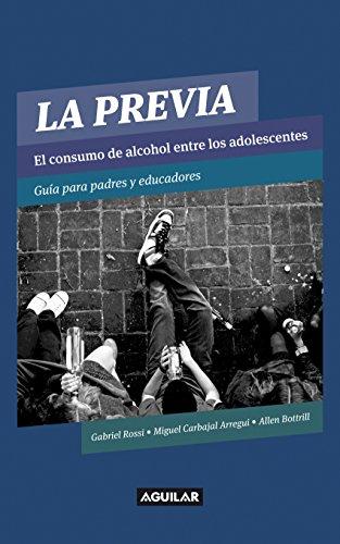 La previa: El consumo de alcohol entre los adolescentes por Miguel Carbajal