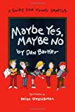 Image de Maybe Yes, Maybe No: A Guide for Young Skeptics