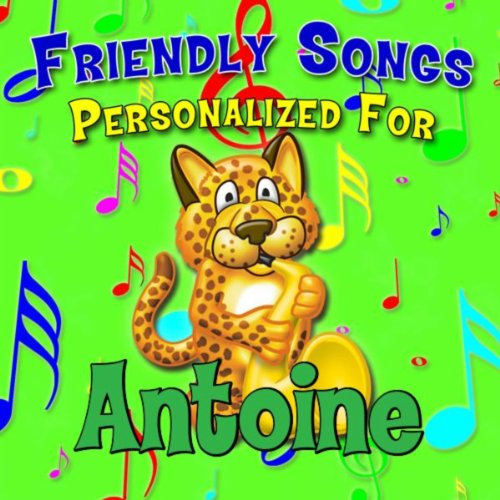 Alphabet Song for Antoine (Antuwon, Antwoine,
