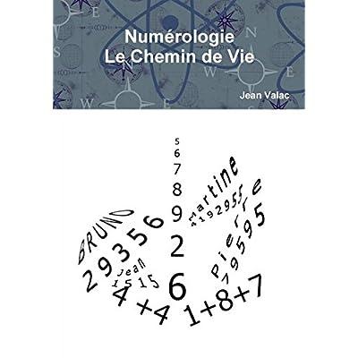 Numérologie Le Chemin de Vie