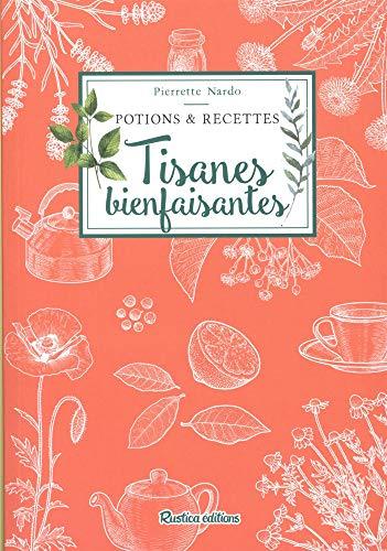 Tisanes bienfaisantes par  (Broché - Feb 15, 2019)