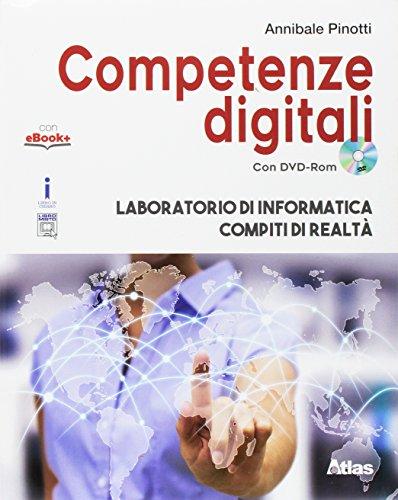 Competenze digitali. Laboratorio di informatica-Compiti di realt. Per la Scuola media. Con e-book. Con espansione online