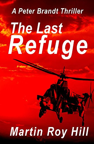 free kindle book The Last Refuge (The Peter Brandt Thrillers Book 2)