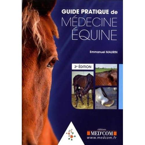 Guide Pratique de Médecine équine
