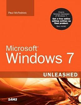 Microsoft Windows 7 Unleashed by [McFedries, Paul]