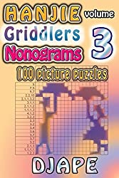 Hanjie Griddlers Nonograms: 100 picture puzzles: Volume 3 by Djape (2013-10-24)