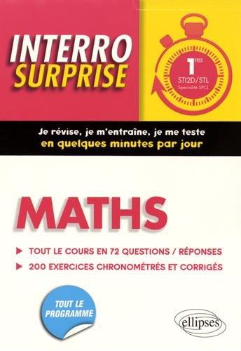 Interro Surprises Maths 1res STI2D/STL Spécialité SPCL Tout le Cours en 72 Questions/Réponses